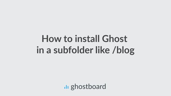 How install Ghost in a subfolder